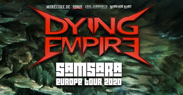 Dying Empire | Paris - Samsara Europe Tour 2020
