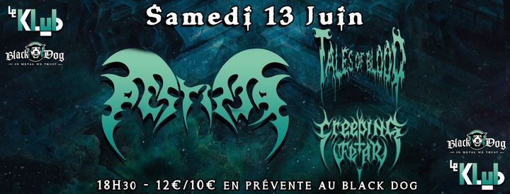 Pestifer, Tales of Blood & Creeping Fear ■ Le Klub / Paris