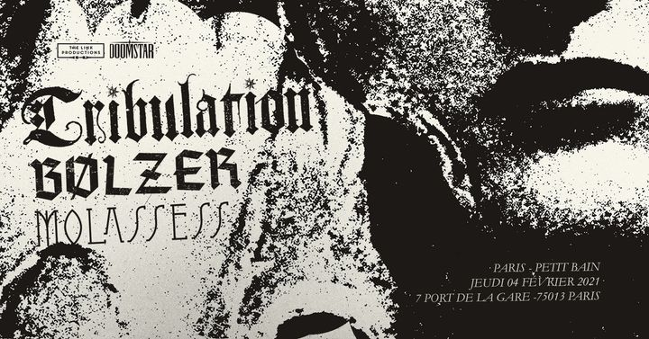 TRIBULATION + BØLZER + MOLASSESS - Paris - Jeudi 4 février 2021